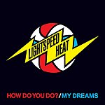 Whirlwind Heat How Do Do You?/My Dreams