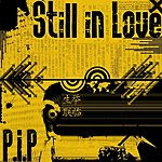 Pip Still In Love (3-Track Maxi-Single)