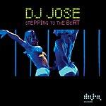 DJ Jose Stepping To The Beat (7-Track Maxi-Single)