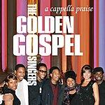 The Golden Gospel Singers A Capella Praise