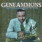 Gene Ammons The Gene Ammons Story: The 78 Era