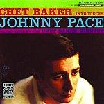 Chet Baker Chet Baker Introduces Johnny Pace