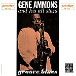 Gene Ammons All Stars Groove Blues