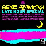 Gene Ammons Late Hour Special