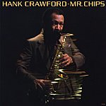 Hank Crawford Mr. Chips