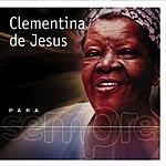 Clementina De Jesus Para Sempre