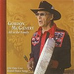 Gordon McGilvery All in the Family: Old-Time Cree Round Dance Songs
