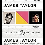 James Taylor JT/Flag/Dad Loves His Work (3 Cd Pak)