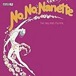 Original Broadway Cast No, No, Nanette - The New 1925 Musical