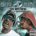 Three 6 Mafia Doe Boy Fresh (Single)