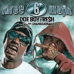 Three 6 Mafia Doe Boy Fresh (Single/Edited)