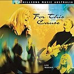 Hillsong For This Cause (Live)