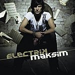 Maksim Electrik (Bonus Remix CD)
