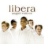 Libera Angel Voices (Bonus Tracks)
