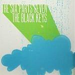 The Six Parts Seven The Six Parts Seven/The Black Keys Split EP