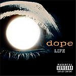 Dope Life (Bonus Track) (Parental Advisory)