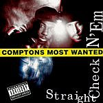 Compton's Most Wanted Straight Checkn 'Em (Parental Advisory)