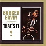 Booker Ervin That's It