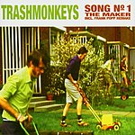 Trashmonkeys Song No.1 (3-Track Maxi-Single)