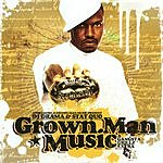 Stat Quo Grown Man Music - Gangsta Grillz Extra (Parental Advisory)