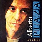Alberto Plaza Bandido