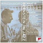 Leonard Bernstein Bernstein On Jazz: What Is Jazz?