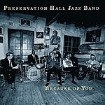 Preservation Hall Jazz Band Because Of You
