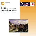César Franck Symphony in D Minor, Op.48/Symphonic Variations, M.46/Pièce Héroïque in B Minor