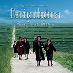 Bill Whelan Dancing At Lughnasa: Original Motion Picture Soundtrack
