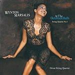 Wynton Marsalis At the Octoroon Balls (String Quartet No.1)/A Fiddler's Tale Suite