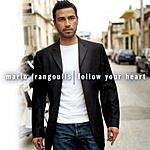 Mario Frangoulis Follow Your Heart (European Version)