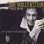 Abi Wallenstein Blues On Air