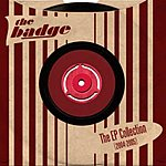 The Badge The EP Collection (2004-2005)