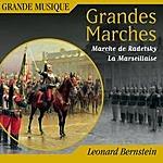 Leonard Bernstein Grandes Marches: Radetzky-Marsch, Op.228/Le Marseillaise...