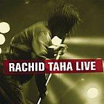 Rachid Taha Rachid Taha Live
