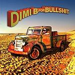 D.I.M.I. B For B******t (Single)