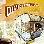 D.I.M.I. Different Ways