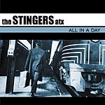 The Stingers ATX All In A Day