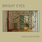 Bright Eyes Gold Mine Gutted: Easy/Lucky/Free (3-Track Maxi-Single)