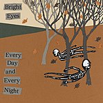Bright Eyes Every Day and Every Night EP