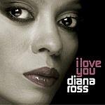 Diana Ross I Love You