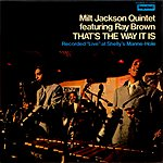 Milt Jackson That's The Way It Is