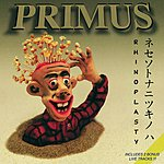 Primus Rhinoplasty EP (Bonus Tracks)