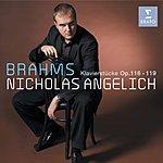 Nicholas Angelich Fantasien, Op.116/3 Intermezzi, Op.117/Klavierstücke