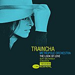 Traincha The Look Of Love Burt Bacharach Songbook