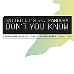 United DJ's Don't You Know (2-Track Single)