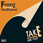 Franz Ferdinand Take Me Out (3-Track Maxi-Single)