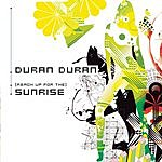 Duran Duran (Reach Up For The) Sunrise/Know It All