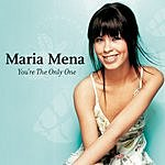 Maria Mena You're The Only One/Patience
