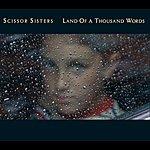 Scissor Sisters Land Of A Thousand Words (Remix Single)